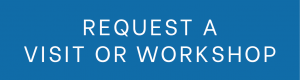 request a class visit, workshop, or guided tour