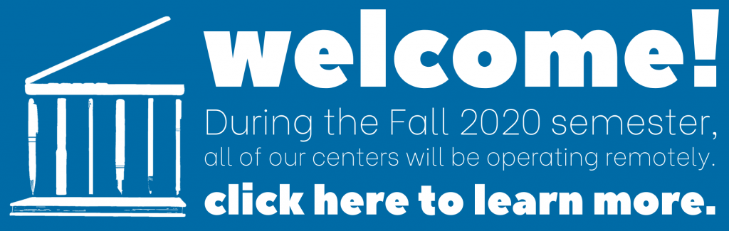 during the fall 2020 semester we are operating remotely. click here to learn more.