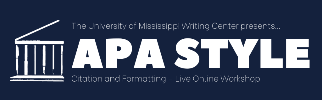 apa style citation and formatting workshop